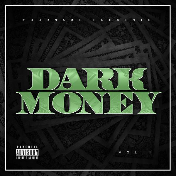 Dark Money Mixtape Cover Template Photoshop PSD Front