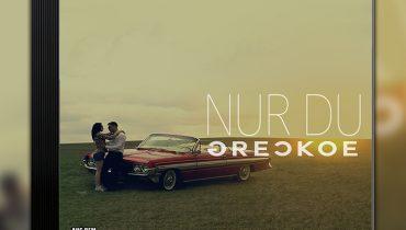 Greckoe – Nur Du