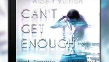Albert Vuitton – Can't get enough