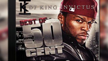 DJ King Invictus – Best of 50 Cent