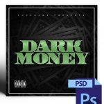 Dark Money Mixtape Cover Template PSD