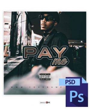 Pay Me - Mixtape Cover Preview