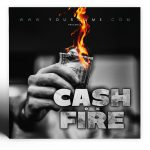 Cash on Fire Premade Mixtape Cover