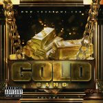 Gold Gang Premade Mixtape Cover Front
