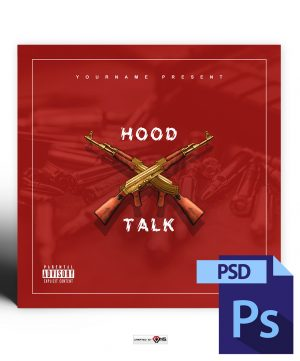 Hood Talk Mixtape Cover Art Photoshop PSD Template