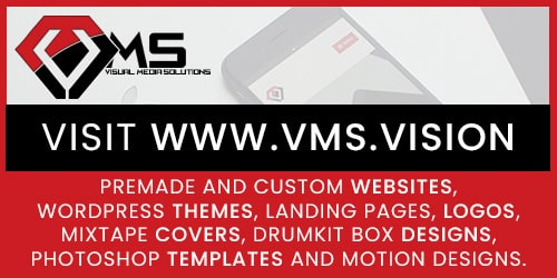 Visit VMS for premade and custom Websites, Wordpress Themes, Landing Pages, Logos, Mixtape Covers, Drumkit Box Designs, Photoshop Templates and Motion Designs.