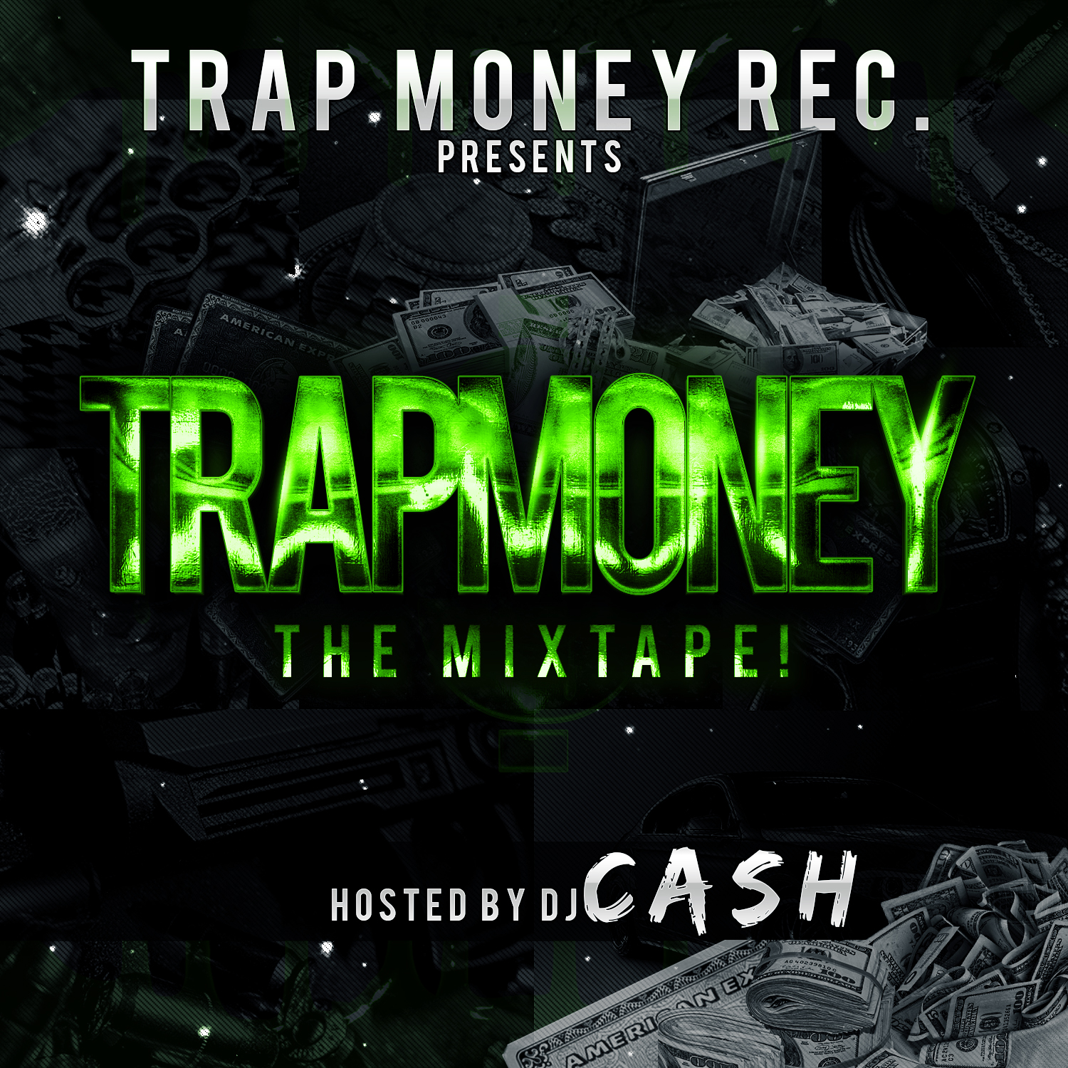 Trap Money Mixtape Cover DJ Cash Money Records - Black and Green Trap Cover PSD Photoshop Template
